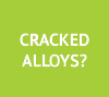 cracked alloy